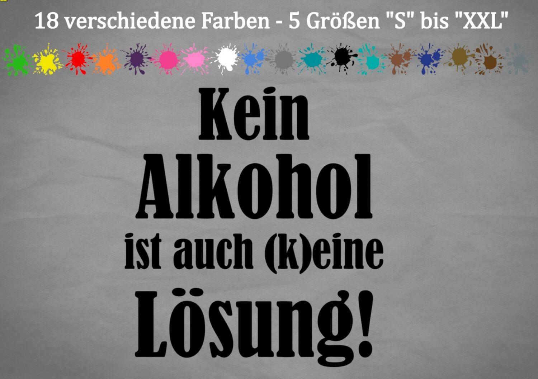 Kein Alkohol Ist Auch Keine Lösung Lyrics
