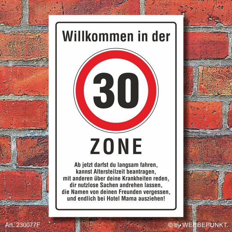 schild zone 30 geburtstag geschenk spa schild lustig. Black Bedroom Furniture Sets. Home Design Ideas