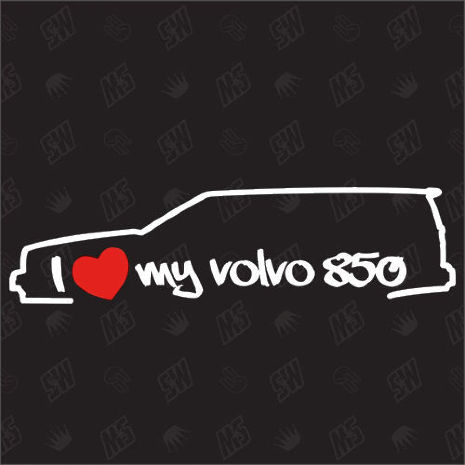 i love my volvo 850 sticker bj 93 96 kombi t5r auto. Black Bedroom Furniture Sets. Home Design Ideas