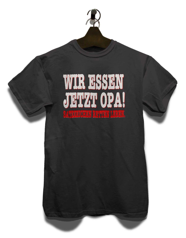 Wir Essen Jetzt Opa T Shirt Satzzeichen Spruch Fun Lustig Ebay