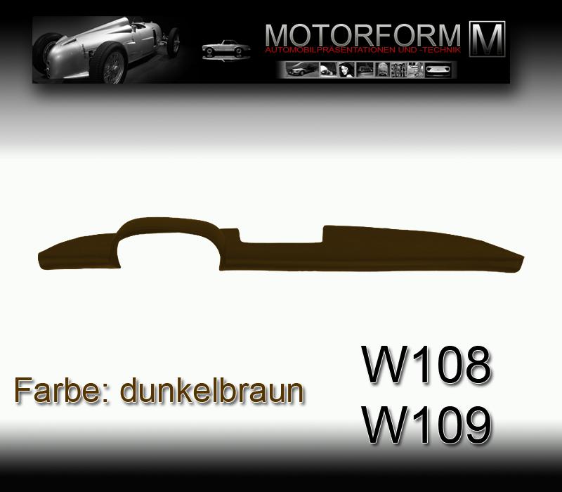 Mercedes W108 W109 280SE 300SEL Armaturenbrett-Cover Abdeckung dashboard BRAUN