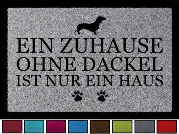 FUSSMATTE Schmutzmatte EIN ZUHAUSE OHNE KATZE Spruch Tierisch Flur Viele Farben