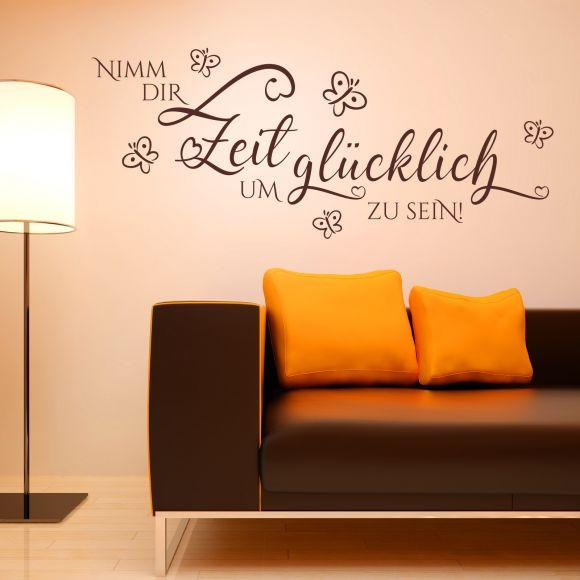 Zitat Wandtattoo Nimm dir Zeit um glücklich zu seinSpruch Wohnzimmer Glück